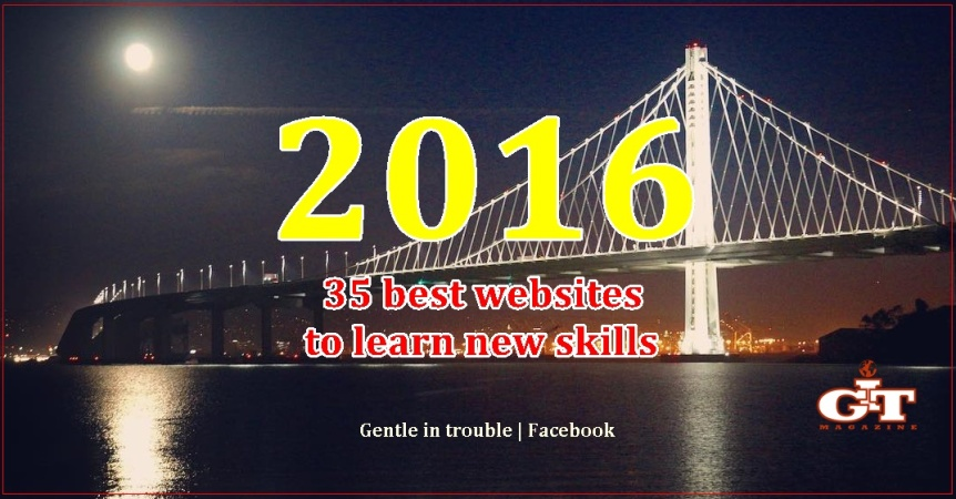 35 Best websites which will help you learn skills. Stop thinking lets start