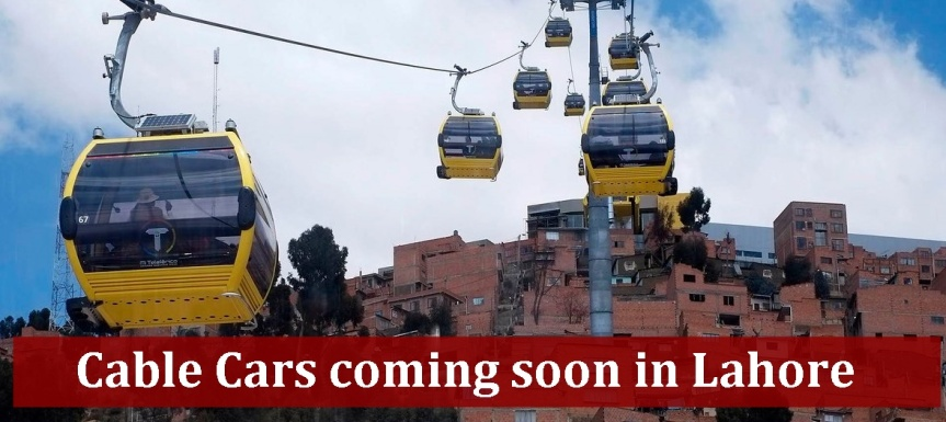 No more Metro's, Cable cars coming soon to travel in lahore