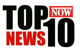 Top 10 global news everyone should be savvy